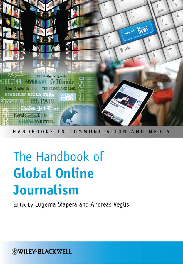 Veglis Andreas The Handbook of Global Online Journalism the art of urban sketching drawing on location around the world