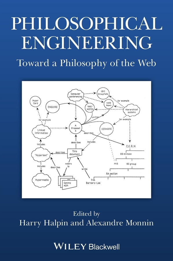 Halpin Harry Philosophical Engineering. Toward a Philosophy of the Web цена