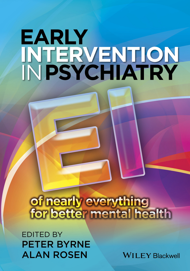Rosen Alan Early Intervention in Psychiatry. EI of Nearly Everything for Better Mental Health diagnostic aids in potentially malignant disorders and malignancies