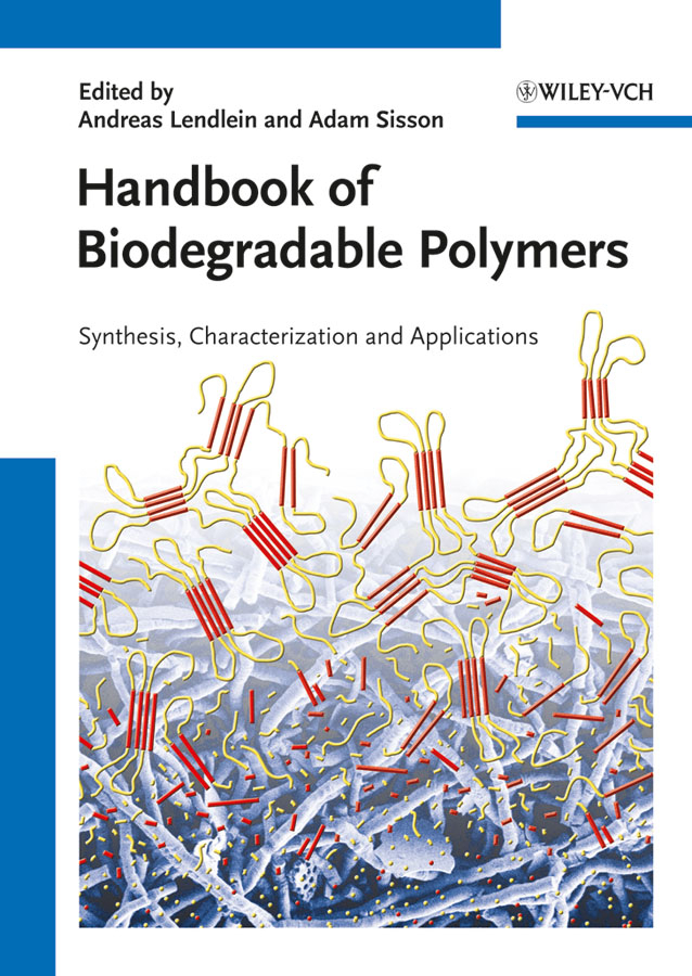 Sisson Adam Handbook of Biodegradable Polymers. Isolation, Synthesis, Characterization and Applications ISBN: 9783527635832 synthesis and biological evaluation of pyrazole based schiff bases