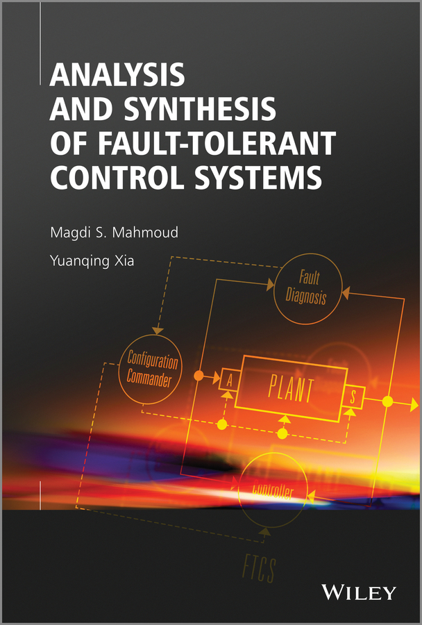 Mahmoud Magdi S. Analysis and Synthesis of Fault-Tolerant Control Systems yobangsecurity ios android app control home wifi alarm systems touch screen gsm wireless burglar alarm system with strobe siren