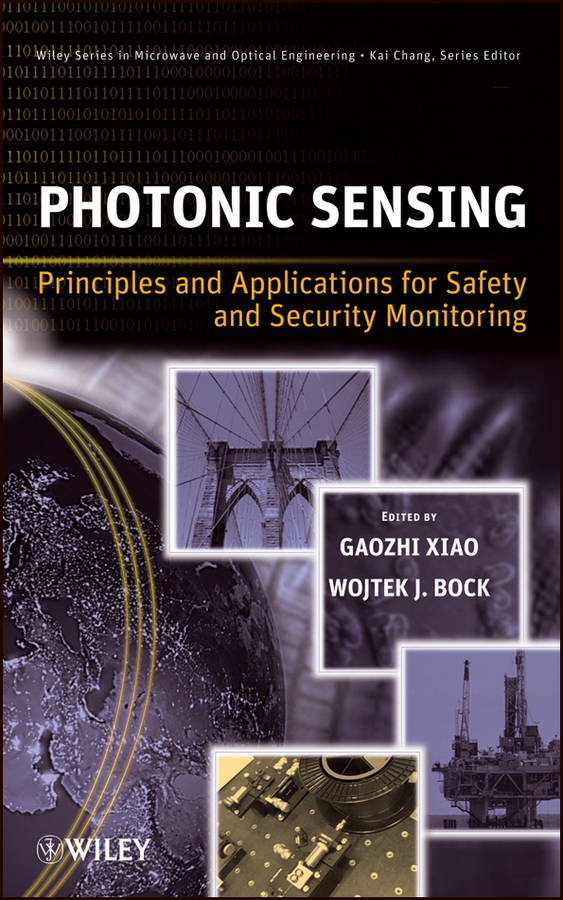 Xiao Gaozhi Photonic Sensing. Principles and Applications for Safety and Security Monitoring john voeller g detection and intelligent systems for homeland security