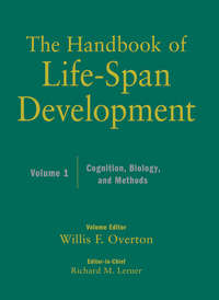 Overton Willis F. - The Handbook of Life-Span Development, Cognition, Biology, and Methods