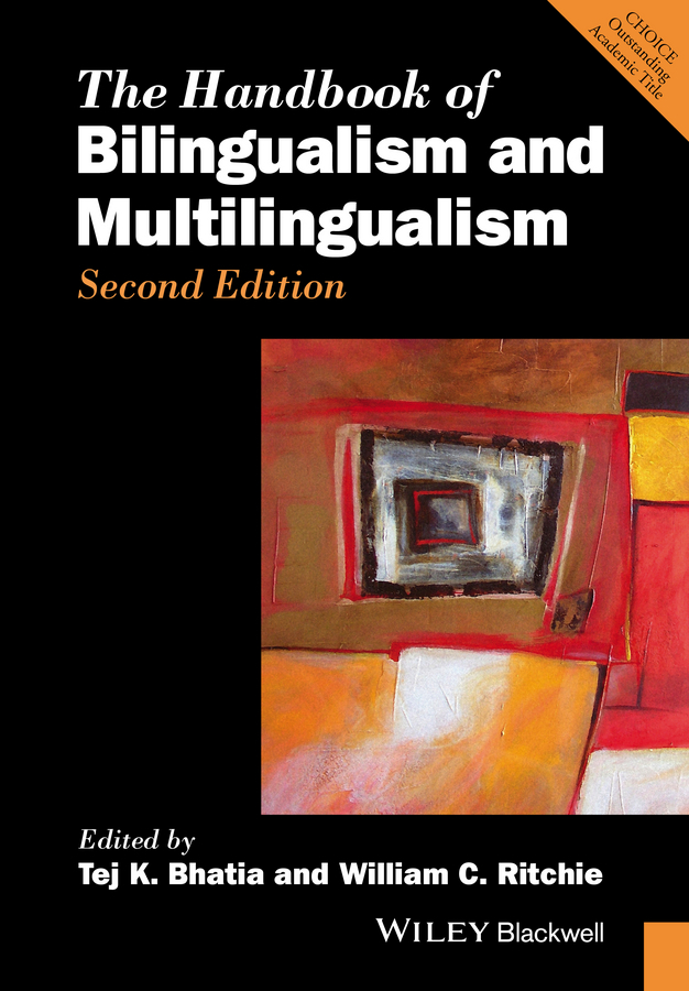 Ritchie William C. The Handbook of Bilingualism and Multilingualism bilingualism as teaching aid