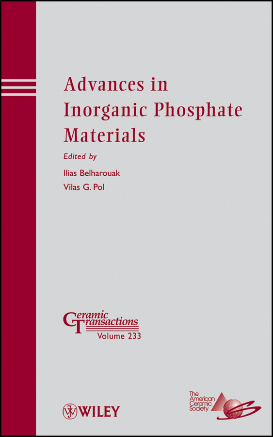 цены Belharouak Ilias Advances in Inorganic Phosphate Materials ISBN: 9781118491591