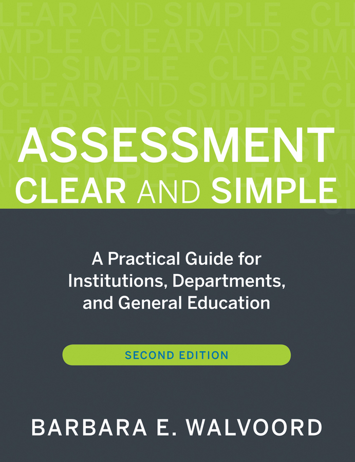 Banta Trudy W. Assessment Clear and Simple. A Practical Guide for Institutions, Departments, and General Education assessment of surface integrity in grinding
