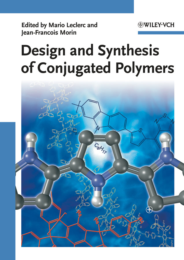 Morin Jean-Francois Design and Synthesis of Conjugated Polymers