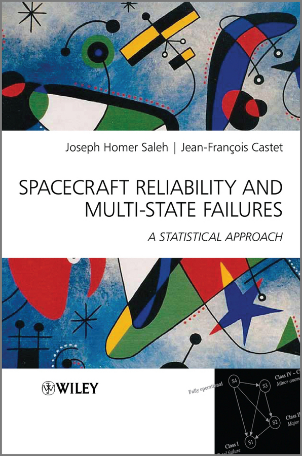 Saleh Joseph Homer Spacecraft Reliability and Multi-State Failures. A Statistical Approach ISBN: 9781119994060 все цены