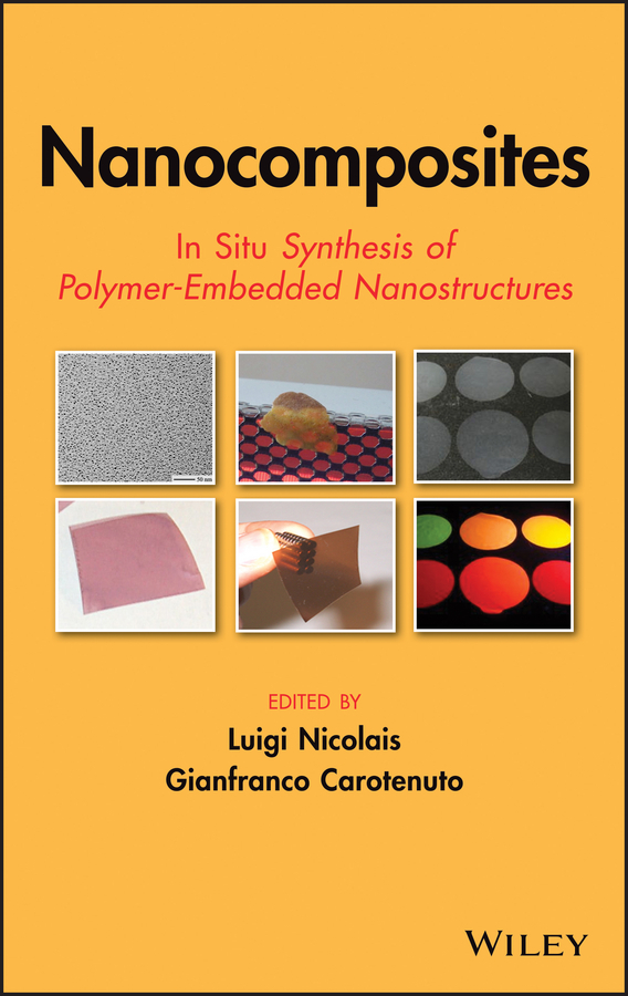 Nicolais Luigi Nanocomposites. In Situ Synthesis of Polymer-Embedded Nanostructures ISBN: 9781118742723 characterization of pasteurella multocida