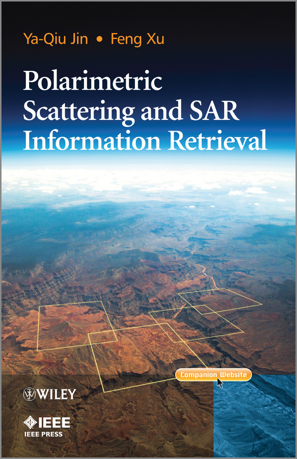 Xu Feng Polarimetric Scattering and SAR Information Retrieval ISBN: 9781118188156 studies on ionospheric irregularities using remote sensing techniques