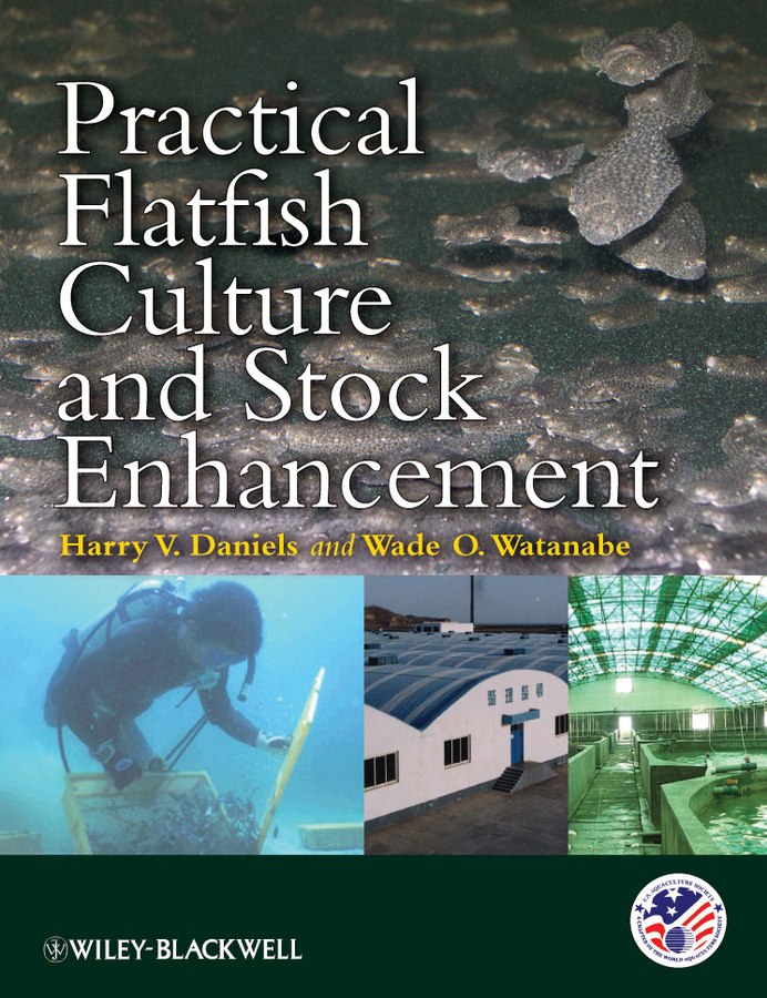 Watanabe Wade O. Practical Flatfish Culture and Stock Enhancement new in stock j2 q014a a