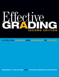 Walvoord Barbara E. - Effective Grading. A Tool for Learning and Assessment in College