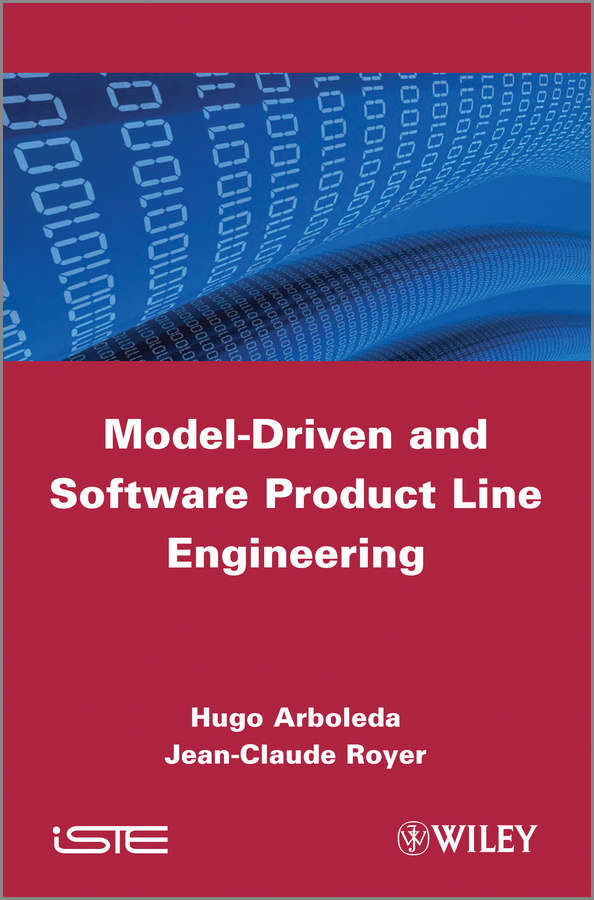 Arboleda Hugo Model-Driven and Software Product Line Engineering