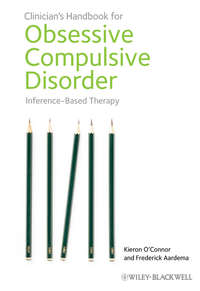 Aardema Frederick - Clinician's Handbook for Obsessive Compulsive Disorder. Inference-Based Therapy