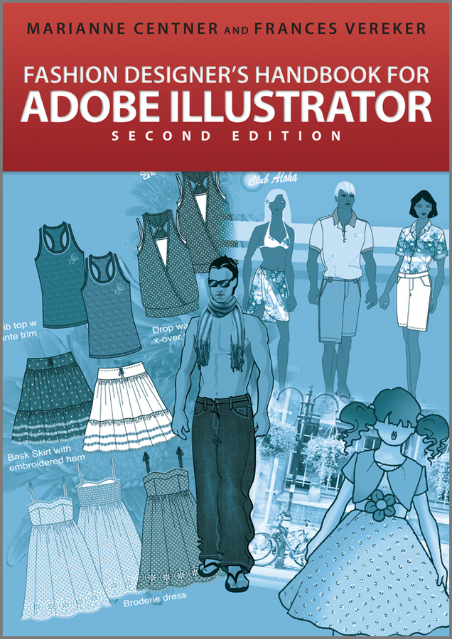 Centner Marianne Fashion Designer's Handbook for Adobe Illustrator хартман а adobe illustrator cs2 рук во дизайнера