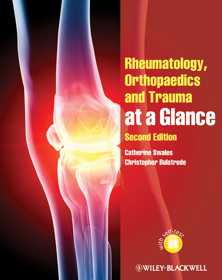 Bulstrode Christopher Rheumatology, Orthopaedics and Trauma at a Glance
