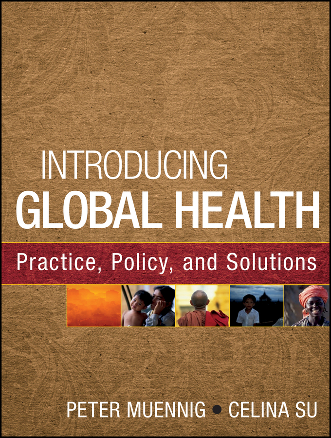 Su Celina Introducing Global Health: Practice, Policy, and Solutions leka stavroula contemporary occupational health psychology global perspectives on research and practice volume 1
