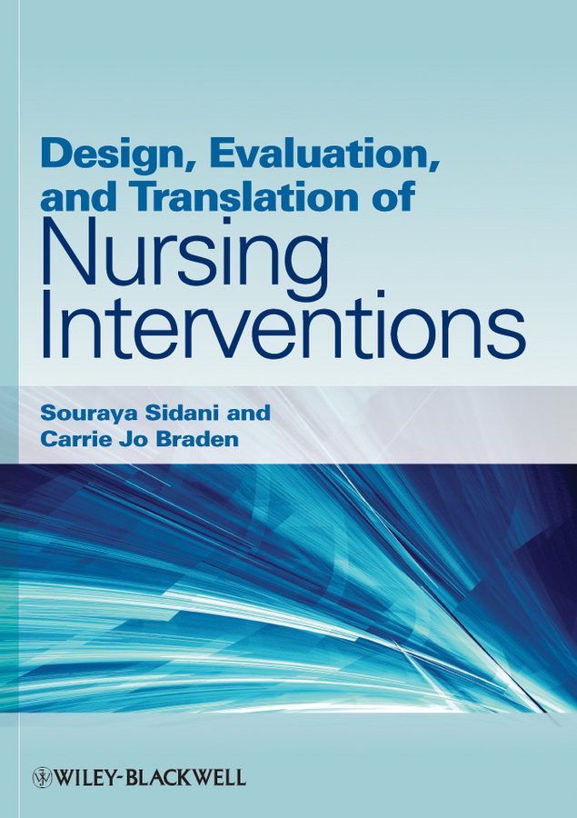 Sidani Souraya Design, Evaluation, and Translation of Nursing Interventions education trust fund etf intervention on the university development
