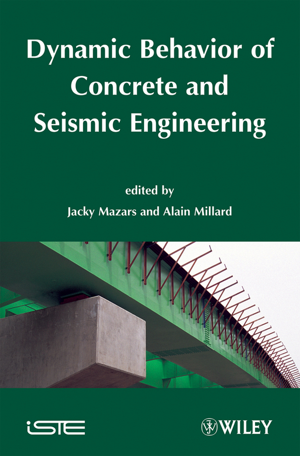 Millard Alain Dynamic Behavior of Concrete and Seismic Engineering ISBN: 9780470394212 блеск для губ enprani enprani en008lweva46