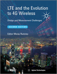 Technologies Agilent - LTE and the Evolution to 4G Wireless. Design and Measurement Challenges
