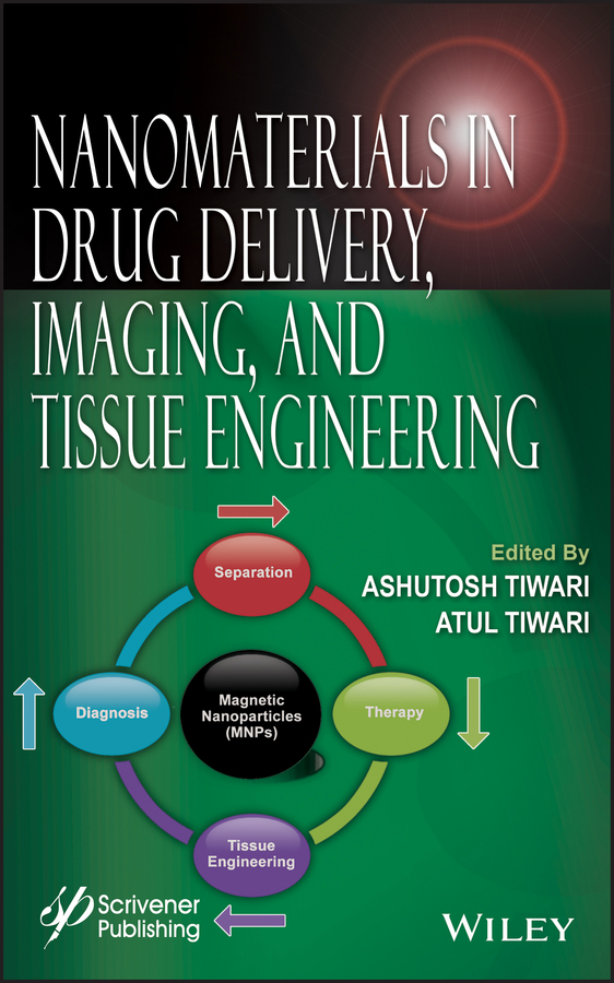 Tiwari Ashutosh Nanomaterials in Drug Delivery, Imaging, and Tissue Engineering ISBN: 9781118644584 therapeutic efficiency of norgestomet and pmsg in anestrous buffaloes