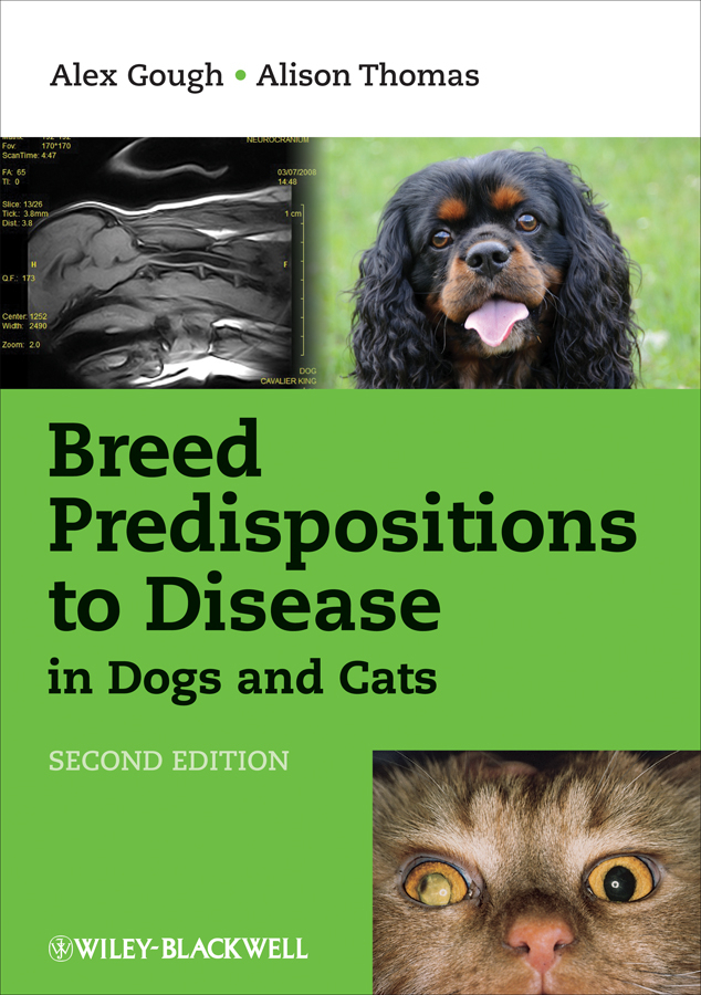 Gough Alex Breed Predispositions to Disease in Dogs and Cats ISBN: 9781118685013 information management in diplomatic missions