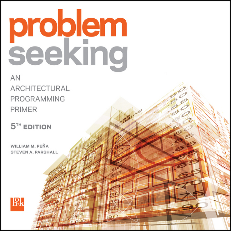 где купить Pena William M. Problem Seeking. An Architectural Programming Primer по лучшей цене