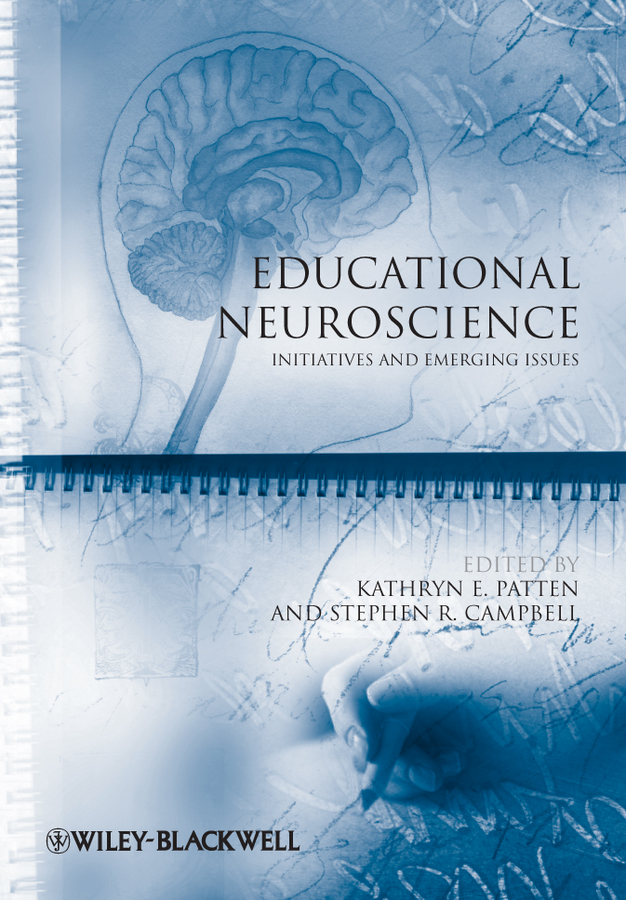 Campbell Stephen R. Educational Neuroscience. Initiatives and Emerging Issues цена