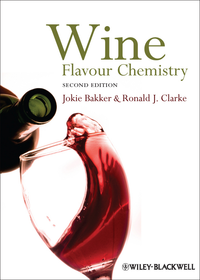Clarke Ronald J. Wine. Flavour Chemistry wine bar food