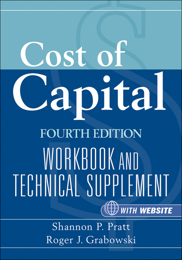 Grabowski Roger J. Cost of Capital. Workbook and Technical Supplement ISBN: 9780470949344 what color is your parachute job hunter s workbook fourth edition