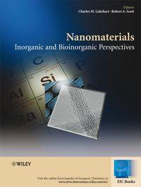 Scott Robert A. - Nanomaterials. Inorganic and Bioinorganic Perspectives