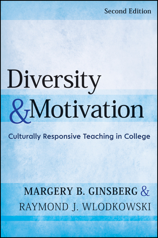 Ginsberg Margery B. Diversity and Motivation. Culturally Responsive Teaching in College the effect of motivation on labour turnover