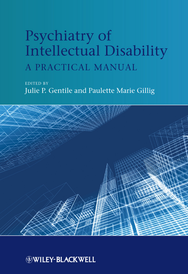 Gillig Paulette Marie Psychiatry of Intellectual Disability. A Practical Manual ISBN: 9781119968597 vagueness in psychiatry