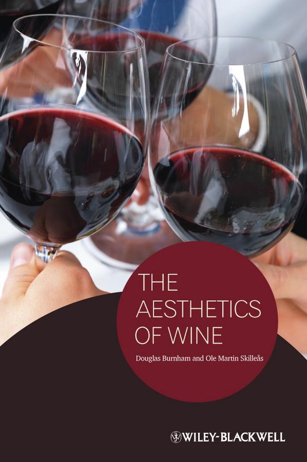 Skilleas Ole M. The Aesthetics of Wine