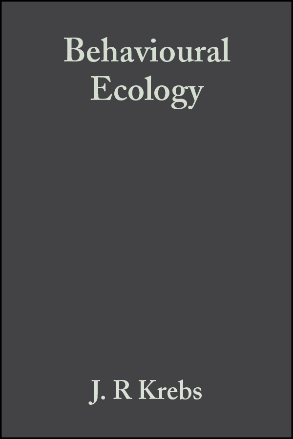 Krebs John R. Behavioural Ecology. An Evolutionary Approach a new lease of death