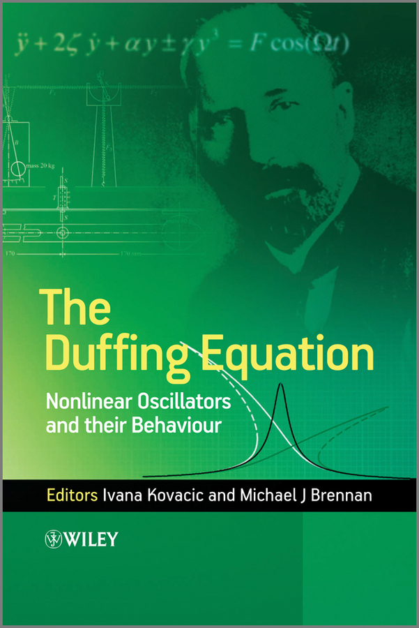Kovacic Ivana The Duffing Equation. Nonlinear Oscillators and their Behaviour discrete symmetries for the higher dimensional heat equation