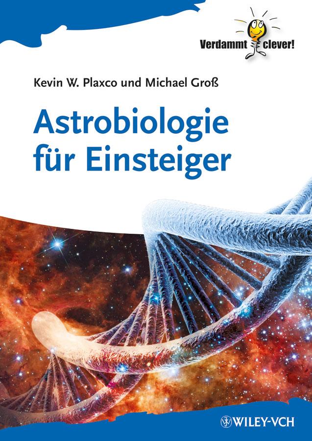 Plaxco Kevin W. Astrobiologie für Einsteiger drei manner im schnee