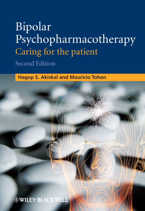 Akiskal Hagop S. Bipolar Psychopharmacotherapy. Caring for the Patient