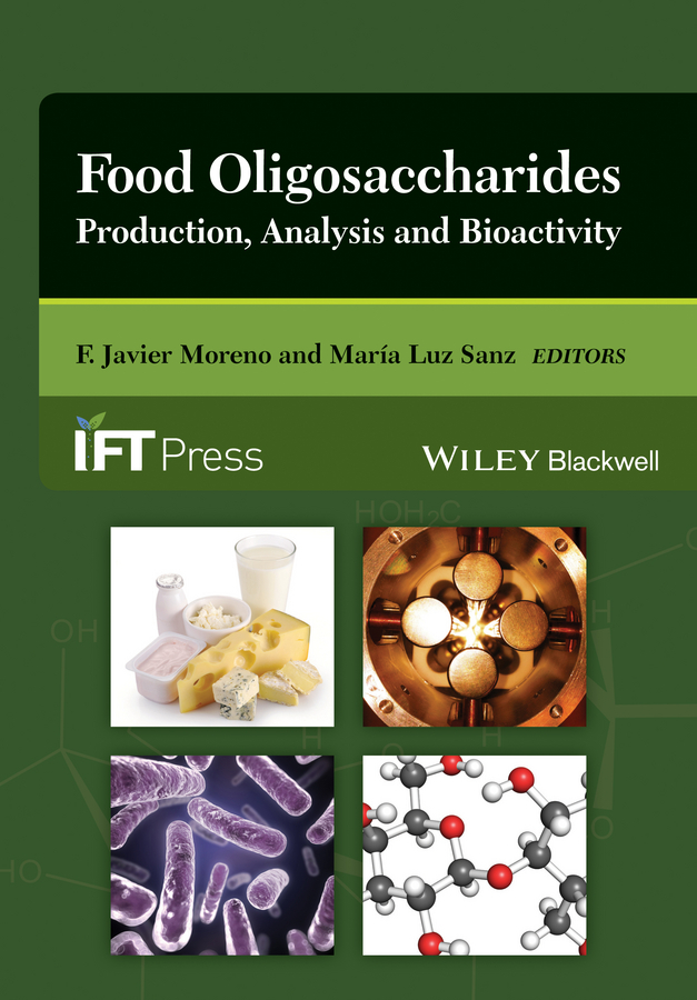 Sanz María Luz Food Oligosaccharides. Production, Analysis and Bioactivity