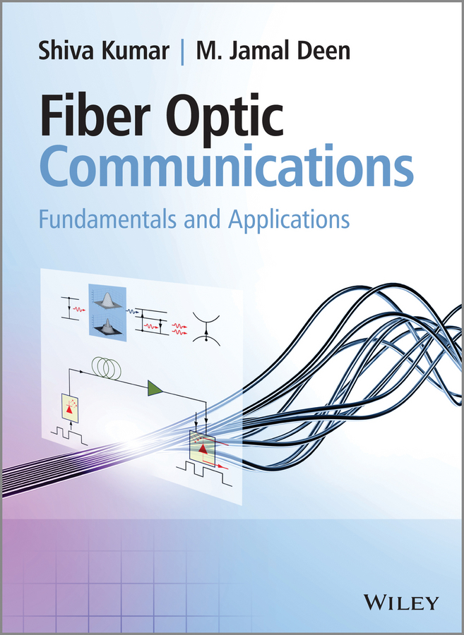 Фото Kumar C. Shiva Fiber Optic Communications. Fundamentals and Applications