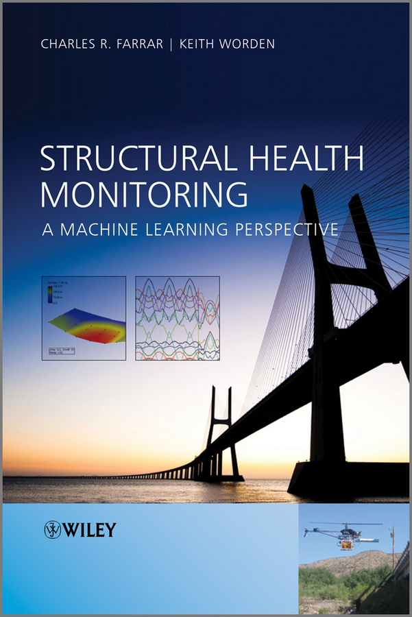 Фото Worden Keith Structural Health Monitoring. A Machine Learning Perspective