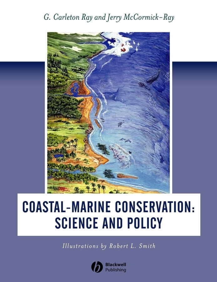 Ray G. Carleton Coastal-Marine Conservation. Science and Policy piégay hervé fluvial remote sensing for science and management