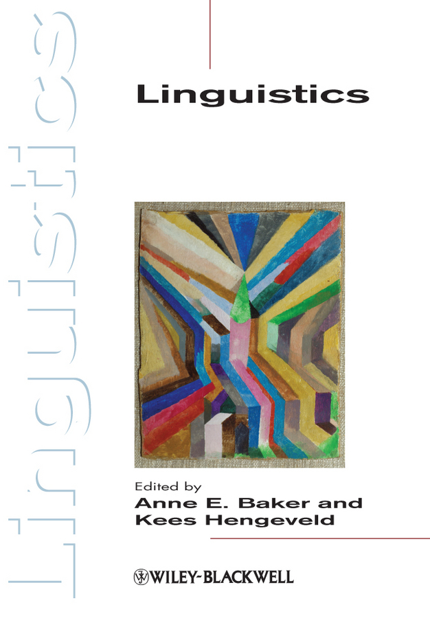 Hengeveld Kees Linguistics ISBN: 9781444362305 sociolinguistic variation and attitudes towards language behaviour