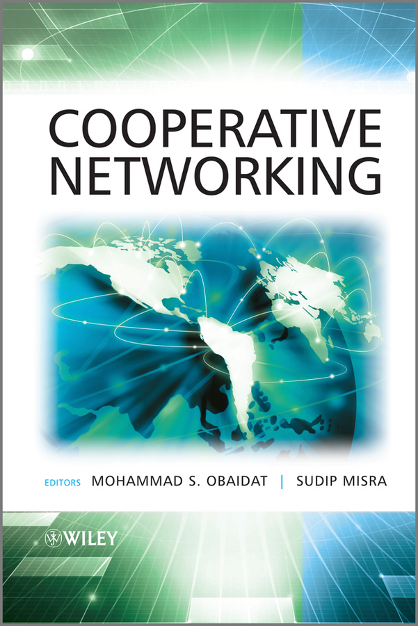 Фото - Obaidat Mohammad S. Cooperative Networking cao jiannong mobile agents in networking and distributed computing isbn 9781118135587