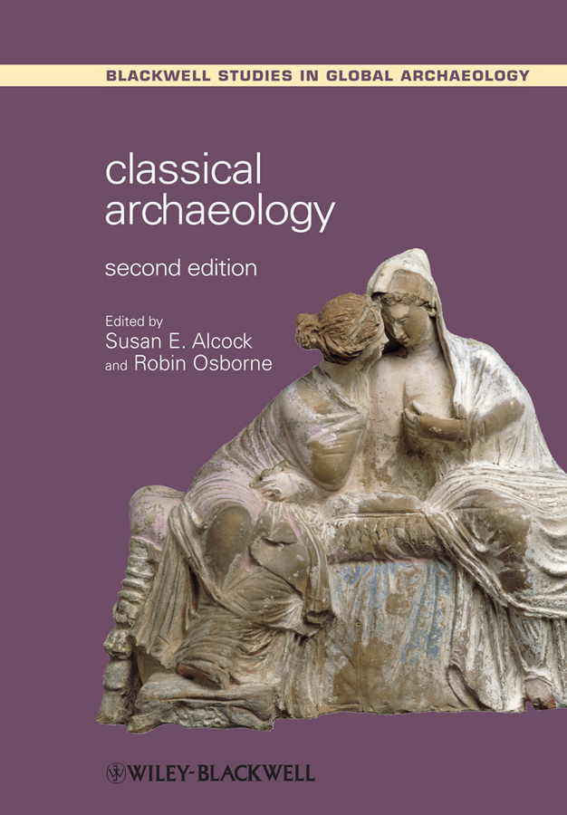 Osborne Robin Classical Archaeology ISBN: 9781118255155 цена