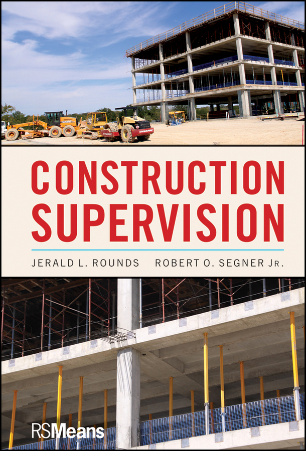 Segner Robert O. Construction Supervision