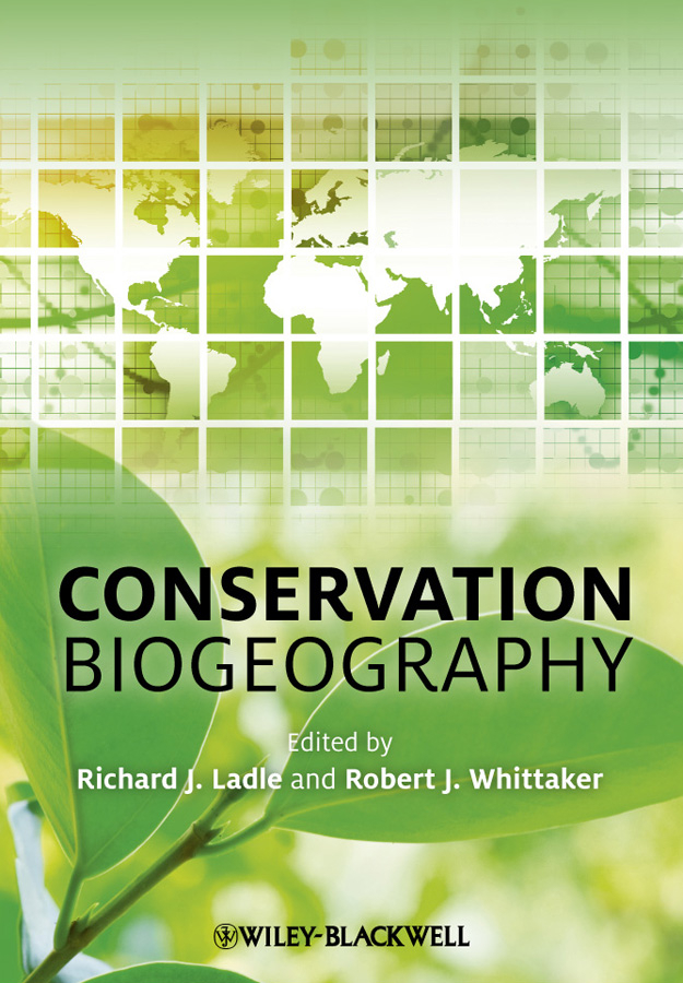 Ladle Richard Conservation Biogeography