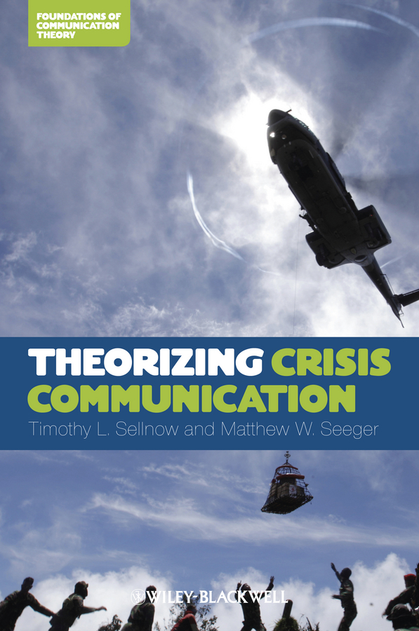 Seeger Matthew W. Theorizing Crisis Communication public relations science management