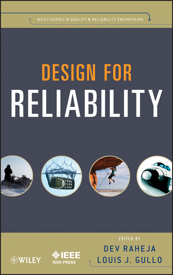Raheja Dev G. Design for Reliability ISBN: 9781118309995 полевой б повесть о настоящем человеке