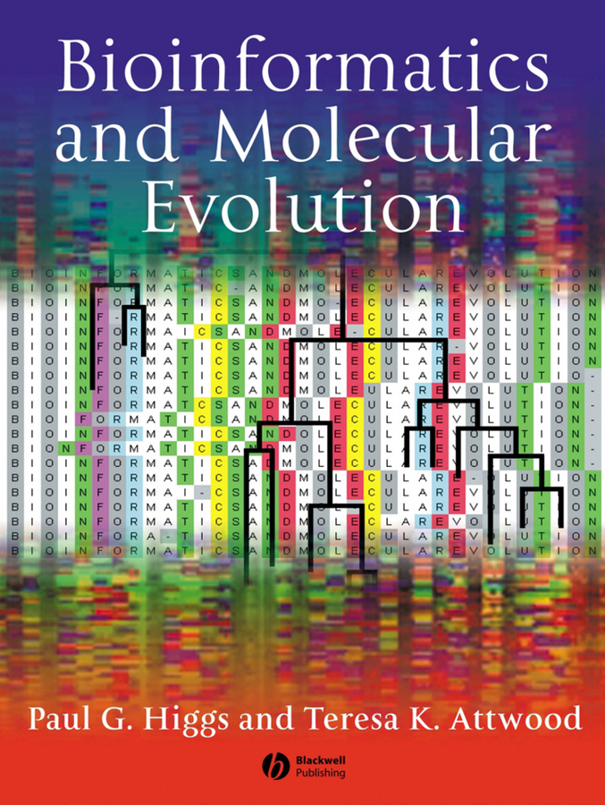 Higgs Paul G. Bioinformatics and Molecular Evolution gustavo caetano anollés evolutionary genomics and systems biology